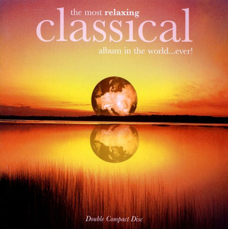 http://dl2.songsara.net/Ramtin/Pictures/Most%20Relaxing%20Classical%20Album%20In%20The%20World...jpg